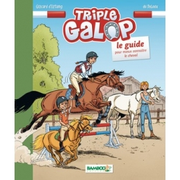 Triple Galop Le Guide