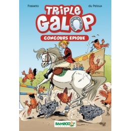 Triple Galop: Concours Epique