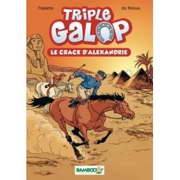 Triple Galop: Le Crack D' Alexandrie